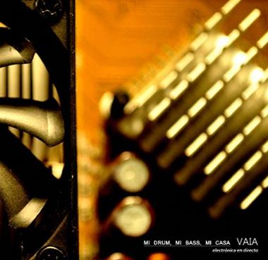 Vaia - Mi Bass, Mi Drum, Mi Casa
