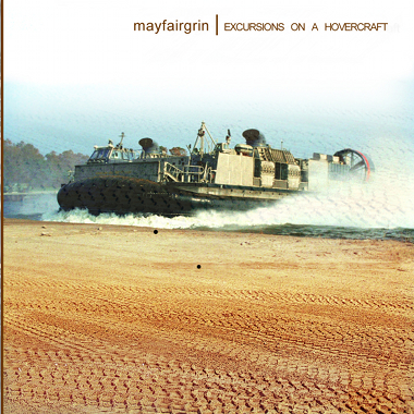 mayfairgrin's Excursions on a Hovercraft