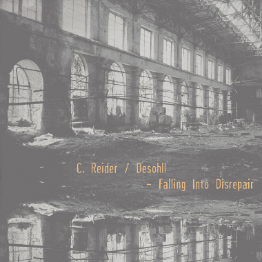 C. Reider/Deshll - Falling Into Disrepair