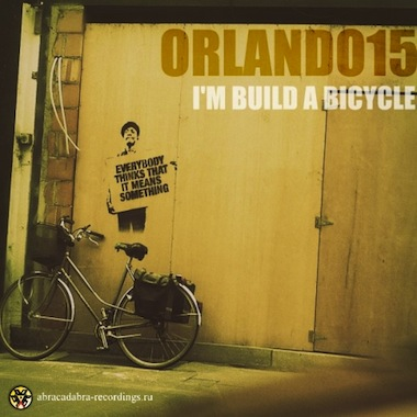 Orland15 - I'm Build a Bicycle