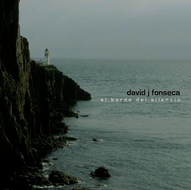 David J. Fonseca - Al Border del Silencio
