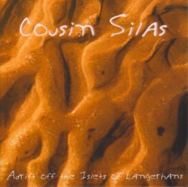 Cousin Silas - Adrift off the Islets of Langerhans