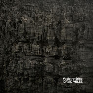 David Velez - Vacío Retórico